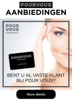 Aanbiedingen van Pour Vous in the Pour Vous folder ( Net gepubliceerd)