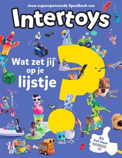 Speelgoed en Baby´s Aanbiedingen in de Intertoys folder in Hoorn